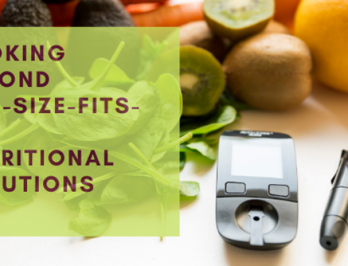 Looking beyond one-size-fits-all nutritional solutions